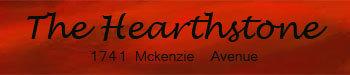 The Hearthstone 1741 McKenzie V8N 5M4
