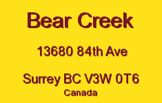 Bear Creek 13680 84TH V3W 0T6