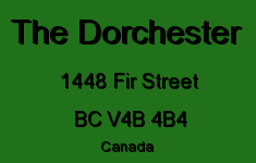 The Dorchester 1448 FIR V4B 4B4