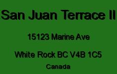 San Juan Terrace II 15123 MARINE V4B 1C5