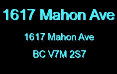 1617 Mahon Ave 1617 MAHON V7M 2S7