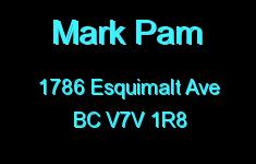 Mark Pam 1786 ESQUIMALT V7V 1R8