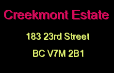 Creekmont Estate 183 23RD V7M 2B1