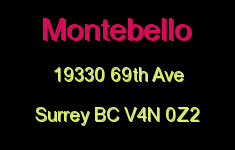 Montebello 19330 69TH V4N 0Z2