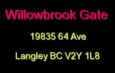 Willowbrook Gate 19835 64 V2Y 1L8