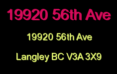 19920 56th Ave 19920 56TH V3A 3X9