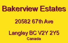 Bakerview Estates 20582 67TH V2Y 2Y5