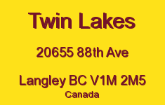 Twin Lakes 20655 88TH V1M 2M5