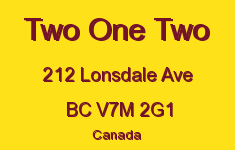 Two One Two 212 LONSDALE V7M 2G1