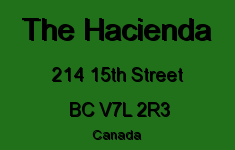 The Hacienda 214 15TH V7L 2R3
