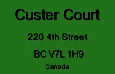 Custer Court 220 4TH V7L 1H9