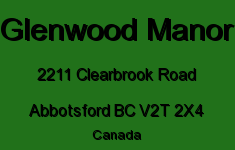 Glenwood Manor 2211 CLEARBROOK V2T 2X4