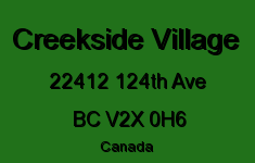 Creekside Village 22412 124TH V2X 0H6