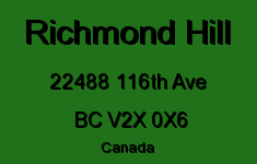 Richmond Hill 22488 116TH V2X 0X6