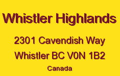 Whistler Highlands 2301 CAVENDISH V0N 1B2