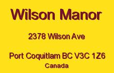 Wilson Manor 2378 WILSON V3C 1Z6