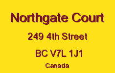 Northgate Court 249 4TH V7L 1J1