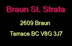 Braun St. Strata 2609 BRAUN V8G 3J7