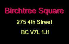 Birchtree Square 275 4TH V7L 1J1