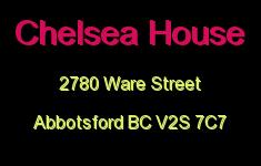Chelsea House 2780 WARE V2S 7C7