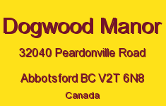 Dogwood Manor 32040 PEARDONVILLE V2T 6N8