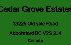 Cedar Grove Estates 33225 OLD YALE V2S 2J4