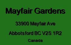 Mayfair Gardens 33900 MAYFAIR V2S 1R2