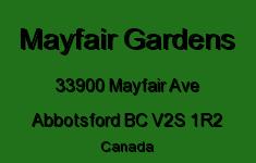 Mayfair Gardens 33900 MAYFAIR V2S 1R2