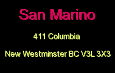 San Marino 411 COLUMBIA V3L 3X3