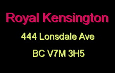Royal Kensington 444 LONSDALE V7M 3H5