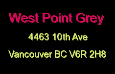 West Point Grey 4463 10TH V6R 2H8