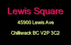Lewis Square 45900 LEWIS V2P 3C2