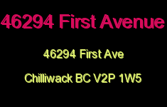 46294 First Avenue 46294 FIRST V2P 1W5