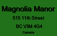 Magnolia Manor 515 11TH V3M 4G4
