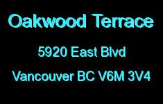 Oakwood Terrace 5920 EAST V6M 3V4