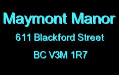 Maymont Manor 611 BLACKFORD V3M 1R7