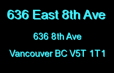 636 East 8th Ave 636 8TH V5T 1T1