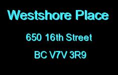 Westshore Place 650 16TH V7V 3R9