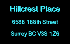 Hillcrest Place 6588 188TH V3S 8Y2