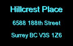 Hillcrest Place 6588 188TH V3S 1Z6