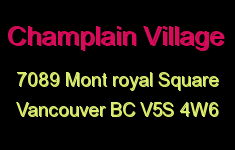 Champlain Village 7089 MONT ROYAL V5S 4W6