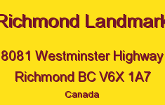 Richmond Landmark 8081 WESTMINSTER V6X 1A7