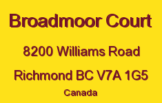 Broadmoor Court 8200 WILLIAMS V7A 1G5