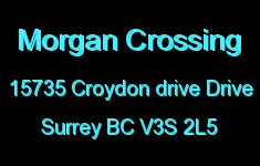 Morgan Crossing 15735 CROYDON DRIVE V3S 2L5