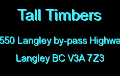Tall Timbers 5550 LANGLEY BY-PASS V3A 7Z3