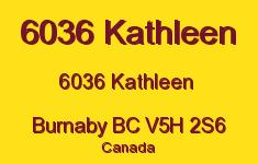 6036 Kathleen 6036 KATHLEEN V5H 2S6