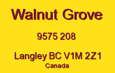 Walnut Grove 9575 208 V1M 2Z1