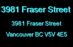 3981 Fraser Street 3981 FRASER V5V 4E5