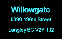 Willowgate 6390 196TH V2Y 1J2