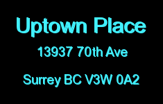 Uptown Place 13937 70TH V3W 0A2